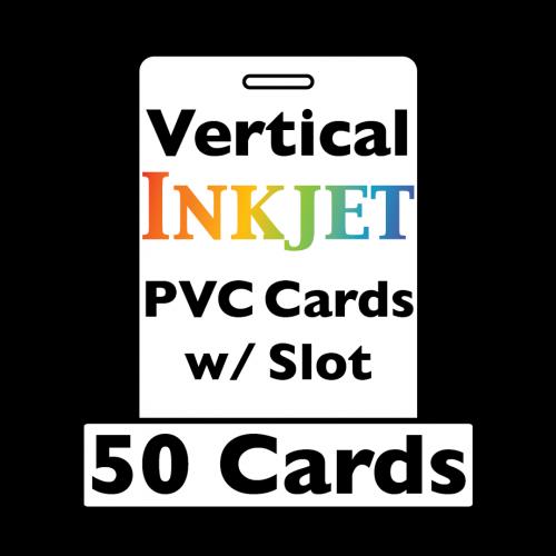 50 Inkjet PVC Cards - w/ Slot (Vertical)