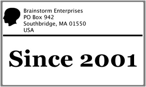 Brainstorm Enterprises has been in business since 2001.